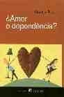 ¿ Amor o depèndencia ?