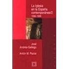 La Iglesia en la España contemporánea. Vol. 2. 1936-1999