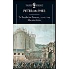 La revolución francesa, 1789-1799. Una nueva historia