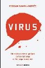 Virus. Un relato sobre el peligro de los rumores en las organizaciones