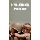 Árbol de Humo (National Book Award 2007)