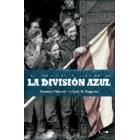 La División azul. Las fotografías de una historia