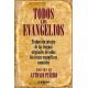 Todos los evangelios: traducción íntegra de las lenguas originales de todos los textos evangélicos conocidos