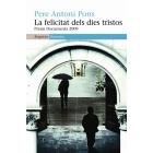 La felicitat dels dies tristos (Premi Documenta 2009)