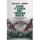 Auge y caída del Tercer Reich. Vol.1. Triunfo de Adolfo Hitler y sueños de conquista