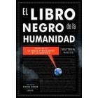 El libro negro de la humanidad. Crónicas de las 100 peores atrocidades de la historia