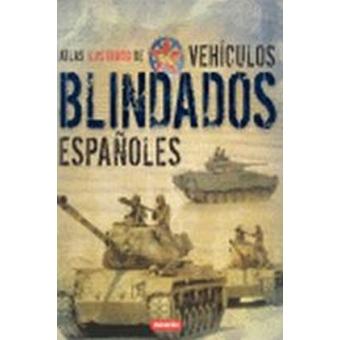 Atlas ilustrado de vehículos blindados españoles