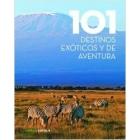 101 destinos exóticos y de aventura