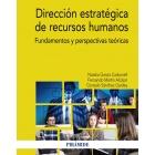 Dirección estratégica de recursos humanos. Fundamentos y perspectivas teóricas