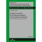 El aspecto verbal en el aula de español como lengua extranjera: Hacia una didáctica de las perífrasis verbales