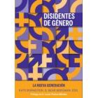 Disidentes de género. La nueva generación
