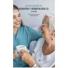 Actualización en geriatría  y gerontologia I   6º Edición