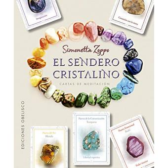 El sendero cristalino + cartas de meditación