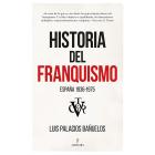Historia del franquismo. España 1936-1975