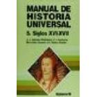 Manual de Historia Universal. Vol.5: Siglos XVI - XVII