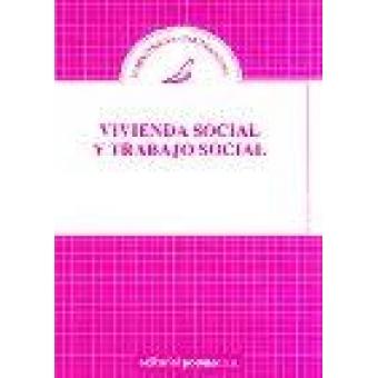 Vivienda social y trabajo social