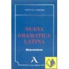 Nueva gramática latina. Ejercicios