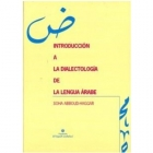 Introduccion a la dialectología de la lengua Árabe