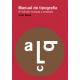 Manual de tipografía (2ª edición revisada y ampliada)