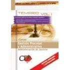 Temario Vol I. Cuerpo Gestión Procesal y Administrativa. Administración de Jusitcia