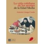 La vida cotidiana de los monjes de la Edad Media