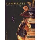 Samuráis. La Historia De Los Grandes Guerreros De Japón