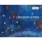 Un gran somni (Premio Compostela 2009)