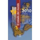 El estado del mundo 2010. Anuario económico geopolítico mundial