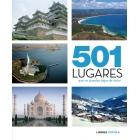 501 lugares que no puedes dejar de visitar