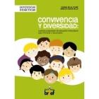 Convivencia y diversidad: Cuarenta propuestas de educación intercultural para primaria y secundaria