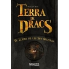 Terra de Dracs III. El llibre de les Set Sivelles