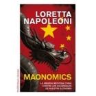 Maonomics. La amarga medicina china contra los escándalos de nuestra economía