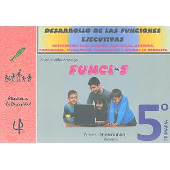 FUNCI-5. Desarrollo de las funciones ejecutivas