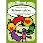 Talleres sociales : Habilidades sociales, resolución de conflictos, control emocional y autoestima