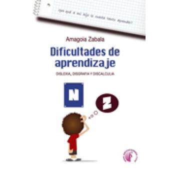 Dificultades de aprendizaje : Dislexia, Disgrafia y Discalculia