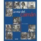 La voz del Caimán