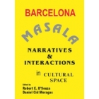 Barcelona Masala. Narratives & Interactions in cultural space