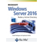 Microsoft windows server 2016. Redes y active directory