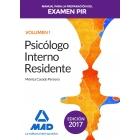Manual para la Preparación del Examen PIR.Psicólogo Interno Residente. Volumen 1