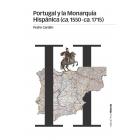 Portugal y la Monarquía Hispánica (ca.1550-ca.1715)