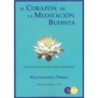 """El corazón de la meditacion budista. """"En las fuentes y raíces del auténtico mindfulness"""" (Incluye las obras El camino de la atención y el Fundamento de la atención)"""