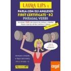 Laura Lips Parla com els anglesos -First Certificate B2- Phrasal Verbs
