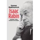 Isaac Rabin. Soldado, líder, hombre de estado