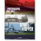 Dennis Hopper. Photographs, 1961-1067 (Ingl./Fr./Ale.)
