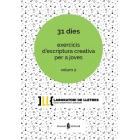 31 dies exercicis d'escriptura creativa per a joves (Vol. 2)