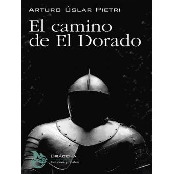 El camino de El Dorado