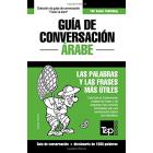 Guía de Conversación Español-Árabe y diccionario conciso de 1500 palabras