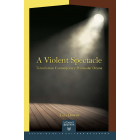 A Violent Spectacle: Terrorism in Contemporary Peninsular Drama