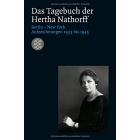 Das Tagebuch der Hertha Nathorff: Berlin-New York. Aufzeichnungen 1933 bis 1945