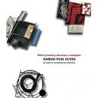 Ramon Puig Cuyàs, when jewellery becomes a metaphor. Quan la joia es fa metàfora. Cuando la joya se hace metáfora (Ingl.Cat.Cast.)